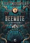 Beemote - A Revolução - Scott Westerfeld, Keith Thompson