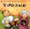 Yard Sale! - Mitra Modarressi