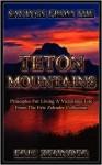 Sayings from the Teton Mountains - Eric Zehnder