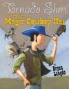Tornado Slim and the Magic Cowboy Hat - Bryan Langdo
