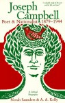 Joseph Campbell: Poet & Nationalist 1879-1944, a Critical Biography - Norah Saunders, A.A. Kelly