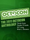 The 2011 Octocon Anthology - Octocon, R.F. Long, Derek Gunn, Peadar Ó Guilín, Brian J. Showers