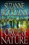 Force of Nature (Troubleshooters, #11) - Suzanne Brockmann