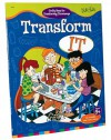 Transform It (The Incredible Kids' Craft It series #03) - Mick Paul, Jack Keely