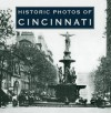 Historic Photos of Cincinnati - Linda Bailey