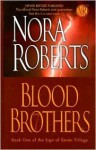 Blood Brothers (Sign of Seven trilogy #1) - Nora Roberts