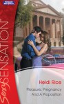 Mills & Boon : Pleasure, Pregnancy And A Proposition (One Night Baby) - Heidi Rice