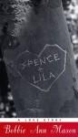 Spence And Lila - Bobbie Ann Mason