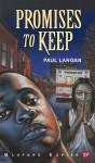 Promises to Keep (Bluford Series, Number 19) - Paul Langan