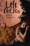Leftovers - Steve Vernon