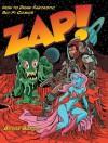 Zap!: How to Draw Fantastic Sci-Fi Comics - Bryan Baugh
