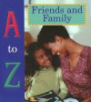 A to Z of Friends and Family - Tracy Nelson Maurer