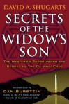Secrets of the Widow's Son: The Mysteries Surrounding the Sequel to The Da Vinci Code - David A. Shugarts, Dan Burstein
