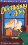 Doodlebug Alley - Robert Swindells