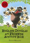 Hugless Douglas and Friends activity book - David Melling