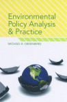 Environmental Policy Analysis and Practice - Michael Greenberg