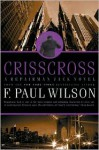 Crisscross: A Repairman Jack Novel - F. Paul Wilson