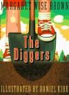 The Diggers - Margaret Wise Brown, Daniel Kirk