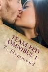 Team Red Omnibus 1 - T. Hammond, Tara Shaner