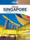 Lonely Planet Pocket Singapore (Travel Guide) - Lonely Planet, Cristian Bonetto
