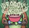 Dragon's Soup - Michael Yu