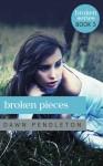 Broken Pieces - Dawn Pendleton