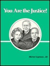 You Are the Justice - Michel Lipman