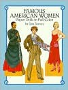 Famous American Women Paper Dolls in Full Color - Tom Tierney