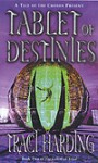 Tablet of Destinies - Traci Harding