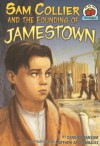 Sam Collier and the Founding of Jamestown - Candice F. Ransom, Matthew Archambault