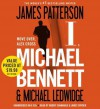 I, Michael Bennett (Audio) - James Patterson, Michael Ledwidge