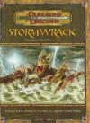 Stormwrack - Richard Baker, Joseph Carriker, Jennifer Clarke Wilkes