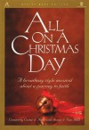 All on a Christmas Day: A Broadway Style Musical about a Journey to Faith - Dennis Allen, Nan Allen, Custer & Hoose