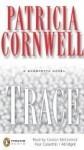 Trace (Kay Scarpetta, #13) - Patricia Cornwell, Carolyn McCormick