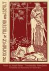 The Romance of Tristan and Iseult - Joseph Bédier, Vincent Nicolosi, Hilaire Belloc