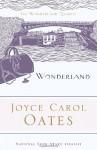 Wonderland - Joyce Carol Oates, Elaine Showalter