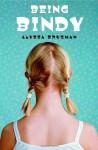 Being Bindy - Alyssa Brugman