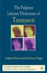 The Palgrave Literary Dictionary of Tennyson (Palgrave Literary Dictionaries) - Valerie Purton, Norman Page