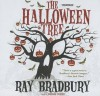 The Halloween Tree - Ray Bradbury, Bronson Pinchot