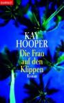 Die Frau Auf Den Klippen - Kay Hooper