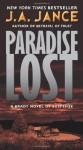 Paradise Lost: A Brady Novel of Suspense - J.A. Jance