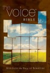 The Voice Bible: Step Into the Story of Scripture - Thomas Nelson Publishers