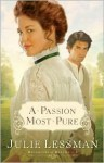 A Passion Most Pure (Daughters of Boston, Book 1) - Julie Lessman