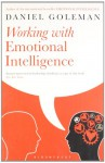 Working with Emotional Intelligence - Daniel Goleman