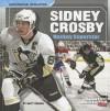 Sidney Crosby: Hockey Superstar (Sports Illustrated Kids: Superstar Athletes) - Matt Doeden