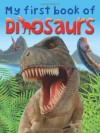 My First Book of Dinosaurs. by Dougal Dixon and Dee Phillips - Dougal Dixon