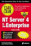MCSE NT Server 4 in the Enterprise Exam Cram: Exam 70-068 - Ed Tittel, James Michael Stewart, Kurt Hudson