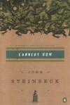 Cannery Row: (Centennial Edition) - John Steinbeck