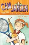 Cam Jansen and the Tennis Trophy Mystery - David A. Adler, Susanna Natti