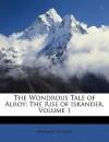 The Wondrous Tale of Alroy: The Rise of Iskander, Volume 1 - Benjamin Disraeli